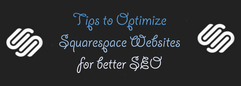 Optimizing-SquareSpace-Websites SEO Company for Squarespace Website