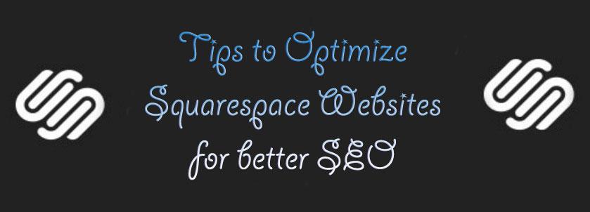 Optimizing-SquareSpace-Websites SEO Company for Squarespace Website